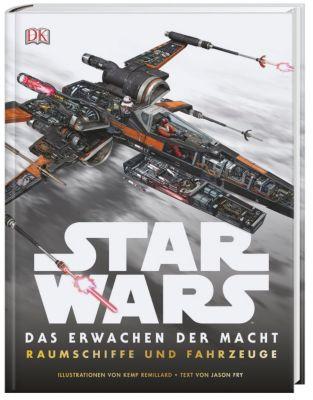 Star Wars - Das Erwachen der Macht. Raumschiffe und Fahrzeuge