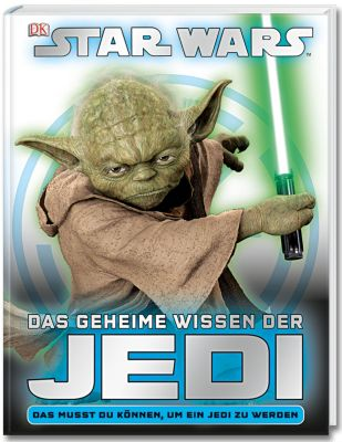 Star Wars - Das geheime Wissen der Jedi