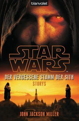 Star Wars - Der Vergessene Stamm der Sith, John Jackson Miller