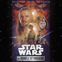 Star Wars: Die dunkle Bedrohung (Filmhörspiel), 1 Audio-CD - George Lucas |