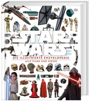 Star Wars, Die illustrierte Enzyklopädie, Tricia Barr, Adam Bray, Cole Horton