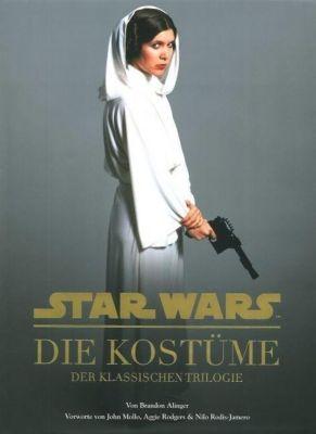 Star Wars: Die Kostüme der klassischen Trilogie - Brandon Alinger |