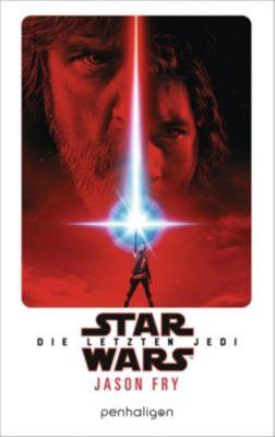 Star Wars - Die letzten Jedi - Jason Fry  
