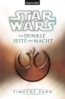 Star Wars - Die Thrawn Trilogie Band 2: Die dunkle Seite der Macht - Timothy Zahn pdf epub