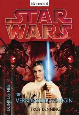Star Wars - Dunkles Nest Band 2: Die verborgene Königin, Troy Denning