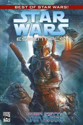 Star Wars - Essentials Band 13: Boba Fett - Tod, Lügen und Verrat