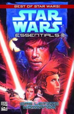 Star Wars - Essentials Band 8: Das letzte Kommando - Mike Baron |