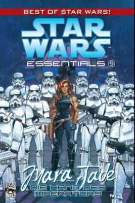 Star Wars - Essentials Band 9: Mara Jade - Die Hand des Imperators - Carlos Ezquerra pdf epub