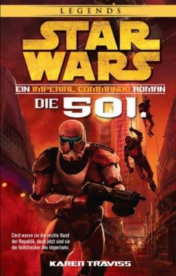 Star Wars Imperial Commando - Die 501. - Karen Traviss |