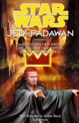 Star Wars - Jedi-Padawan Sammelband Band 2: Jedi-Padawan Band 4-6 - Jude Watson  