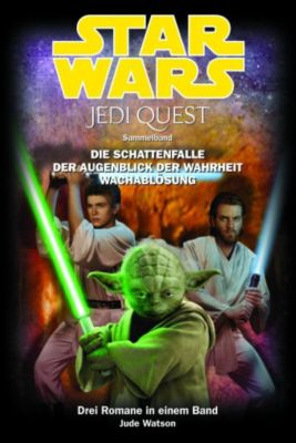 Star Wars - Jedi Quest Sammelband Band 3: Jedi Quest Band 7-9 - Jude Watson |