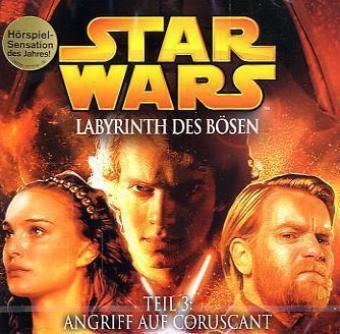 Star Wars - Labyrinth des Bösen Teil 3:Angriff auf Coruscant