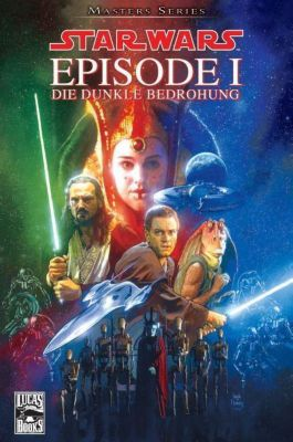 Star Wars - Masters Band 1: Episode I - Die dunkle Bedrohung
