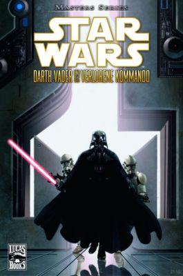 Star Wars - Masters Band 5: Darth Vader und das verlorene Kommando