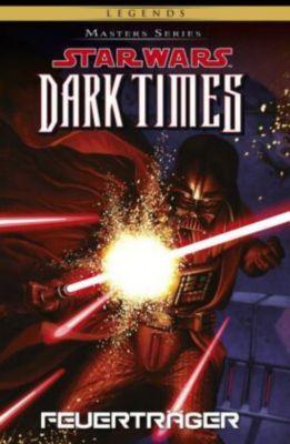 Star Wars Masters Dark Times - Feuerträger, Randy Stradley, Gabriel Guzman
