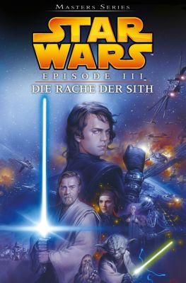 Star Wars Masters: Star Wars Masters, Band 11 - Episode III - Die Rache der Sith, George Lucas, Miles Lane