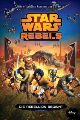STAR WARS Rebels - Die Rebellion beginnt - Michael Kogge |