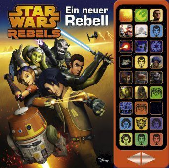 Star Wars Rebels: Ein neuer Rebell, 27-Button-Soundbuch -  pdf epub