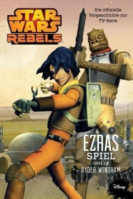 STAR WARS Rebels - Ezras Spiel - Ryder Windham |