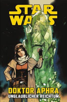 Star Wars: Star Wars  - Doktor Aphra - Unglaublicher Reichtum, Kieron Gillen
