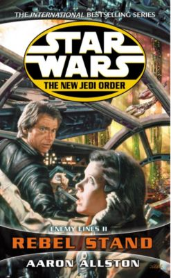 Star Wars: Star Wars: The New Jedi Order - Enemy Lines II Rebel Stand, Aaron Allston