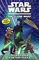 Star Wars, The Clone Wars - Die Kanonen von Nar Hekka