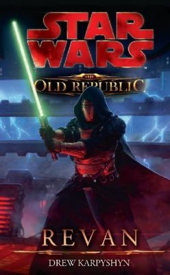 Star Wars - The Old Republic Band 3: Revan - Drew Karpyshyn |