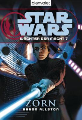 Star Wars - Wächter der Macht Band 7: Zorn, Aaron Allston