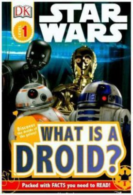 Star Wars What is a Droid?, Dk