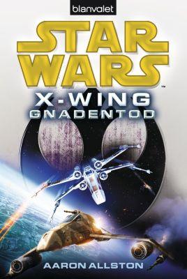 Star Wars X-Wing - Gnadentod, Aaron Allston