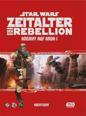 Star Wars, Zeitalter der Rebellion - Angriff auf Arda I - Katrina Ostrander |