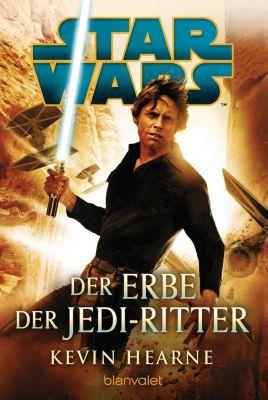 Star Wars(TM) - Der Erbe der Jedi-Ritter - Kevin Hearne  