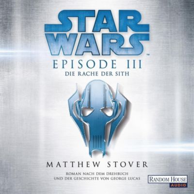 Star Wars(TM) - Episode III - Die Rache der Sith, 2 MP3-CDs - Matthew Stover pdf epub