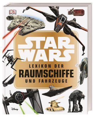 Star Wars(TM) Lexikon der Raumschiffe und Fahrzeuge - Landry Q. Walker pdf epub