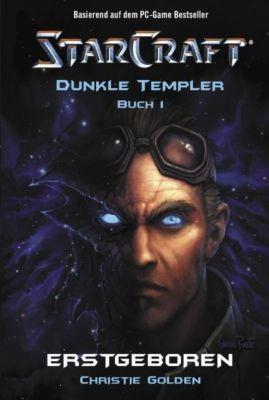 Starcraft, Dunkle Templer: Bd.1 Erstgeboren, Christie Golden