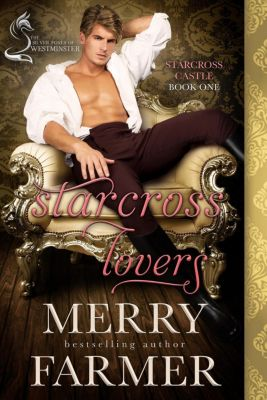 Starcross Castle: Starcross Lovers: A Silver Foxes of Westminster Novella (Starcross Castle, #1), Merry Farmer