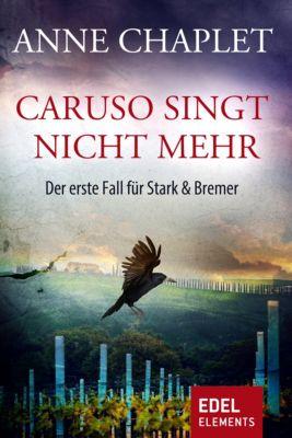 Stark & Bremer: Caruso singt nicht mehr, Anne Chaplet
