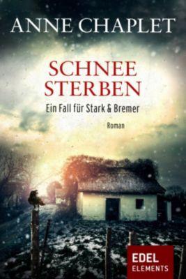 Stark & Bremer: Schneesterben, Anne Chaplet