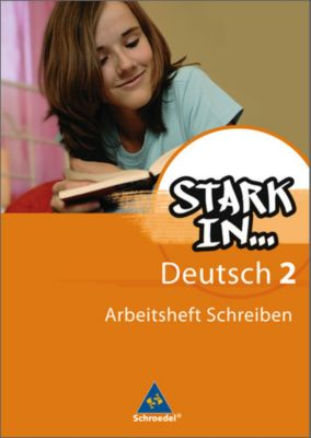 Stark in ... Deutsch: Bd.2 Arbeitsheft Schreiben