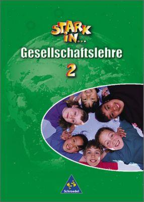 Stark in ... Gesellschaftslehre: Bd.2 Schülerband, Lernstufe 7 bis 9