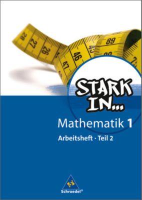 Stark in ... Mathematik, Ausgabe 2008: Bd.1 Arbeitsheft