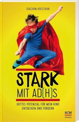 Stark mit AD(H)S - Joachim Kristahn |