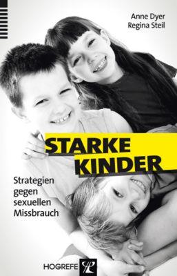 Starke Kinder, Anne Dyer, Regina Steil
