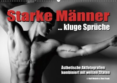 Starke Männer... kluge Sprüche (Wandkalender 2019 DIN A2 quer), Ralf Wehrle und Uwe Frank