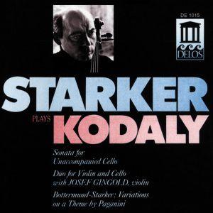 Starker Plays Kodaly, Janos Starker, Josef Gingold