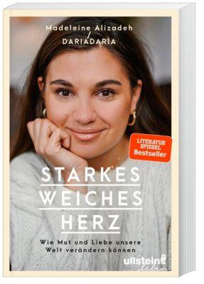 Starkes weiches Herz - Madeleine Alizadeh pdf epub