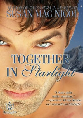Starlight: Together in Starlight, Susan Mac Nicol