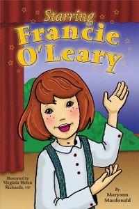Starring Francie O'Leary, Maryann MacDonald