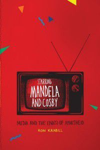 Starring Mandela and Cosby, Ron Krabill