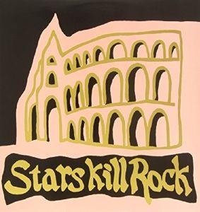 Stars Kill Rock (Vinyl), Diverse Interpreten